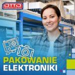 Pakowanie elektroniki praca w Holandii od zaraz w Schiphol z językiem angielskim